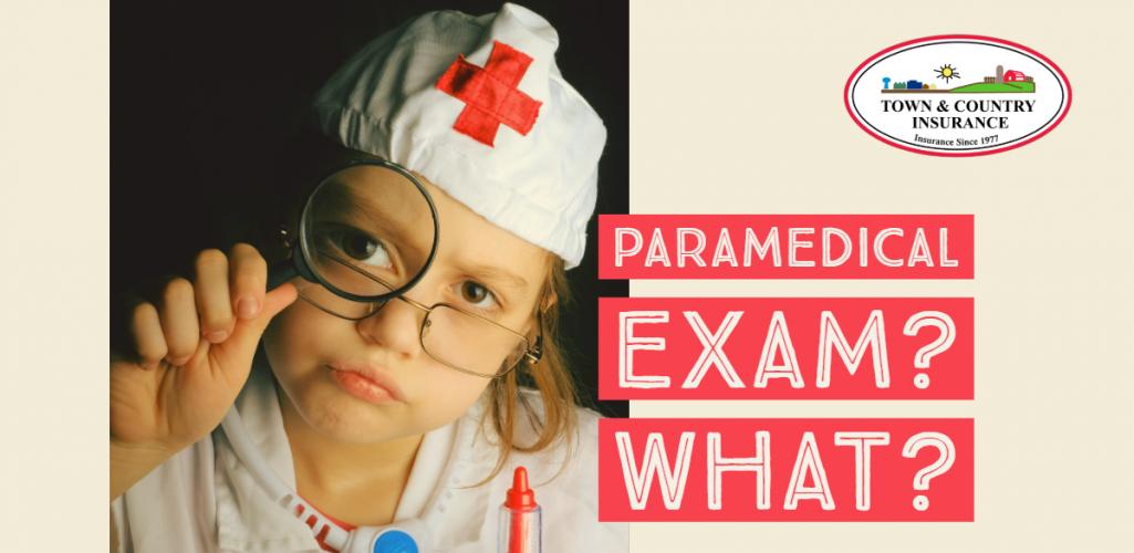 Paramedical Exam