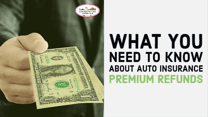 Auto Insurance Premium Refunds