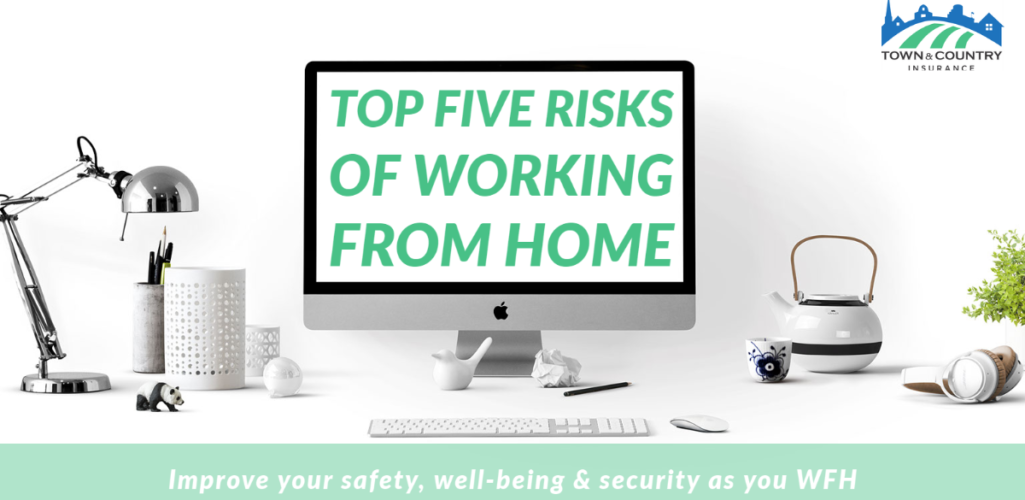 Top Five Risks of Working From Home